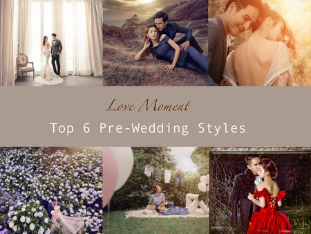 6大婚紗照風格,用鏡頭停格愛情昇華的最美瞬間